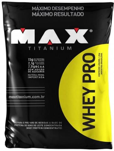 Whey Pro (1,5 Kg) - Refil - Max Titanium