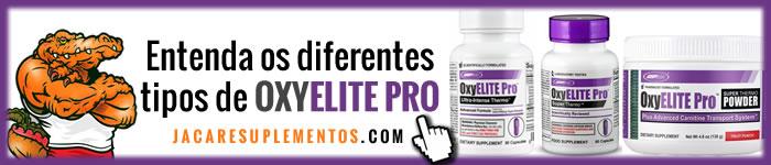 Conheça os diferentes tipos de Oxyelite PRO